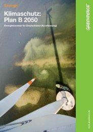 Klimaschutz: Plan B 2050 - Greenpeace Karlsruhe