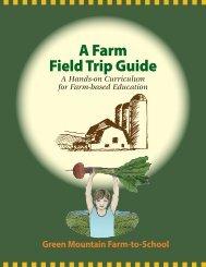 A Farm Field Trip Guide - Green Mountain Farm-to-School
