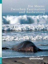 Die Meere: Zwischen Faszination und Ausbeutung - Greenpeace ...