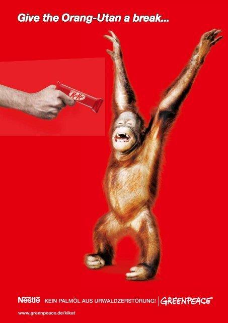 Give the Orang-Utan a Break - Greenpeace-Gruppe Stuttgart