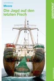 Die Jagd auf den letzten Fisch - Greenpeace-Gruppe Stuttgart