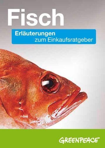 Erläuterungen zum Fischratgeber 2012 - Greenpeace
