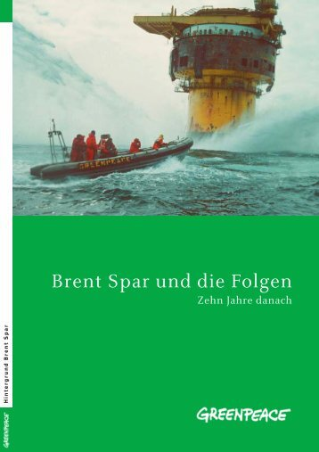 Brent Spar und die Folgen - Greenpeace
