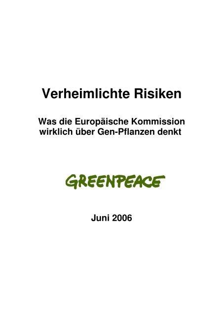 Verheimlichte Risiken: Report zur EU -Studie über ... - Greenpeace