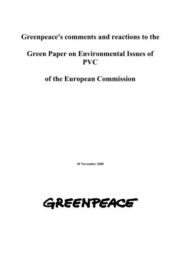 Greenpeace's comments and reactions to the Green Paper on ...