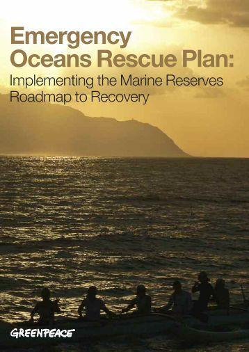 Emergency Oceans Rescue Plan: - Greenpeace