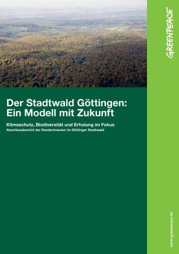 Der Stadtwald Göttingen: Ein Modell mit Zukunft - Greenpeace