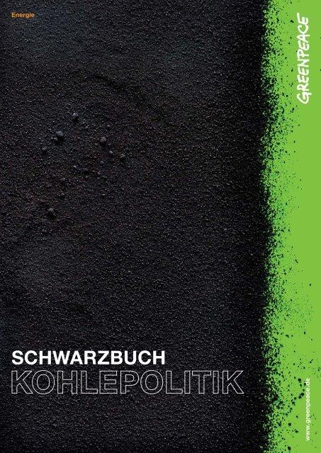 Schwarzbuch Kohlepolitik | Greenpeace