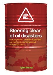 Steering clear of oil disasters - Greenpeace