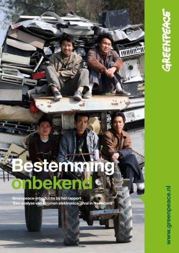 Bestemming onbekend - Greenpeace Nederland