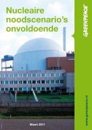 Nucleaire noodscenario's onvoldoende - Greenpeace Nederland