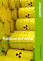 radioactief-afval-een-levensg - Greenpeace Nederland