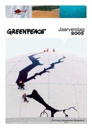 Jaarverslag 2005 (pdf; 4,5 mb) - Greenpeace Nederland