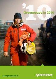 Verkort jaarverslag 2010 - Greenpeace Nederland