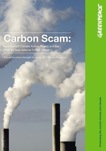 CARBON SCAM: Noel Kempff Climate Action Project - Greenpeace
