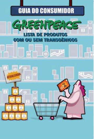 Guia do consumidor - lista de produtos com ou sem ... - Greenpeace