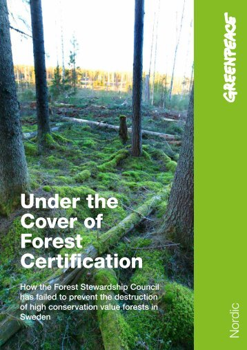 Under the Cover of Forest Certification - Greenpeace