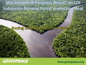 closely monitored the moratorium's implementation - Greenpeace