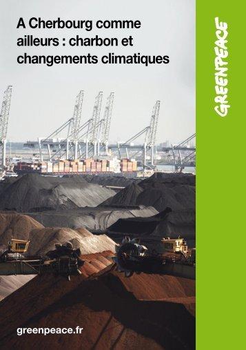 charbon et changements climatiques - Greenpeace