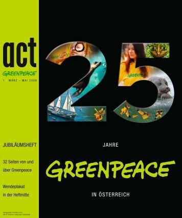 JUBILÄUMSHEFT IN ÖSTERREICH JAHRE - Greenpeace