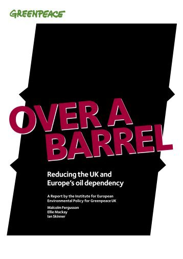 Reducing the UK and Europe's oil dependency - Low Carbon ...