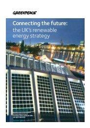 Connecting the Future - Greenpeace UK