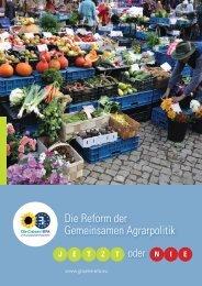 Die Reform der Gemeinsamen Agrarpolitik