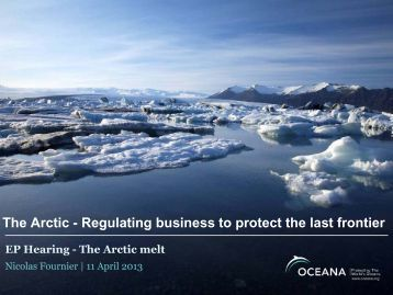 The Arctic - Regulating business to protect the last frontier EP ...