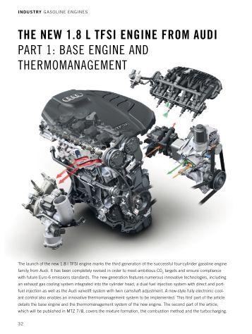 THE NEW 1.8 L TFSl ENGlNE FROM AUDl PART 1: BASE ENGINE .
