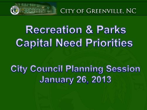 Parks and Recreation Projects - City of Greenville