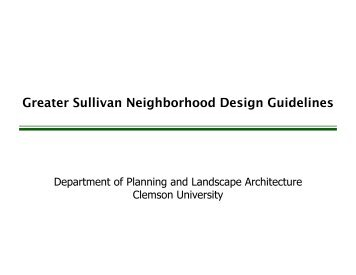 Greater Sullivan Neighborhood Design Guidelines - City of Greenville