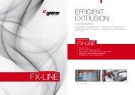 EFFICIENT EXTRUSION. - Greiner Extrusions Technik