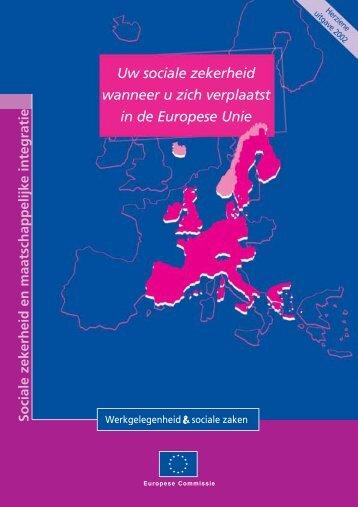 Uw sociale zekerheid wanneer u zich verplaatst in de Europese Unie