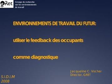 The Office Environment as a Tool for Work - Groupe de recherche ...