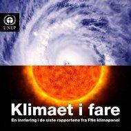 En innføring i de siste rapportene fra FNs klimapanel - GRID-Arendal