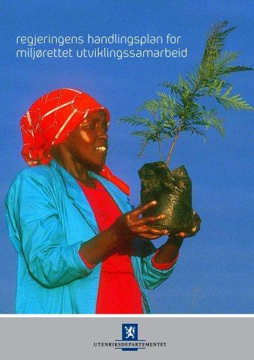 Handlingsplanen for miljørettet utviklingssamarbeid - Regjeringen.no
