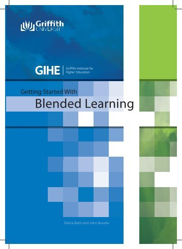 Getting Started With Blended Learning ( PDF 2.7 ... - Griffith University