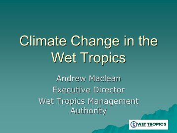 Climate Change in the Wet Tropics