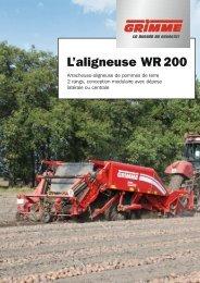 L'aligneuse WR 200