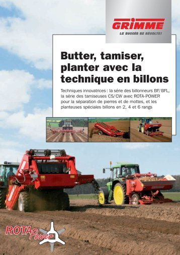 Butter, tamiser, planter avec la technique en billons