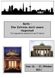 Eine Zeitreise durch unsere Hauptstadt Vom 16. – 21 ... - Grünberg