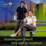 Groenhuysen Select: zorg voor je loopbaan - Stichting Groenhuysen