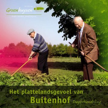 Download brochure Dagbehandeling Buitenhof - Stichting ...
