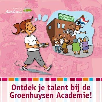 Ontdek je talent bij de Groenhuysen Academie! - Stichting ...