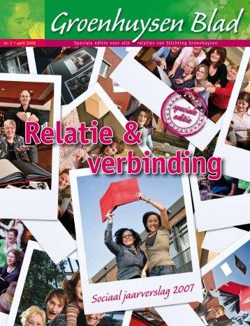 Sociaal jaarverslag 2007 - Stichting Groenhuysen