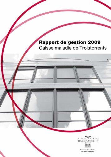 Caisse maladie de Troistorrents 2009 - PDF - Groupe Mutuel