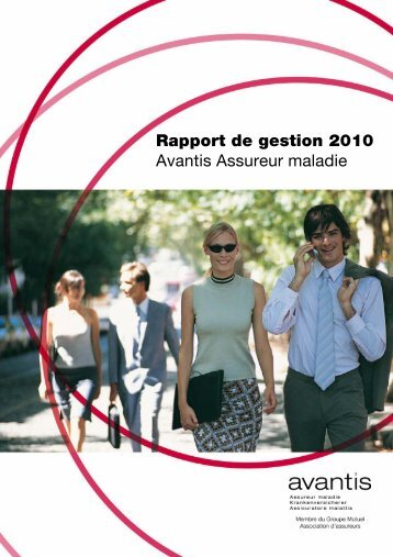 Avantis Assureur maladie 2010 - PDF - Groupe Mutuel
