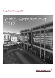 Geschäftsbericht 2012 - PDF - Groupe Mutuel