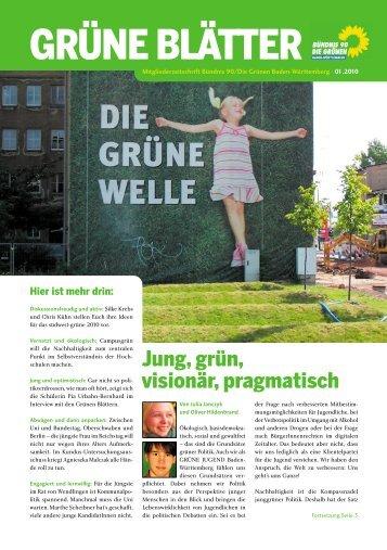 Jung, grün, visionär, pragmatisch - BÜNDNIS 90/DIE GRÜNEN ...