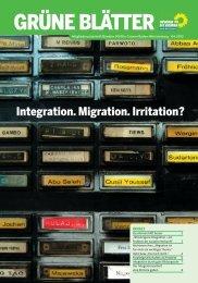 Integration. Migration. Irritation? - BÜNDNIS 90/DIE GRÜNEN ...